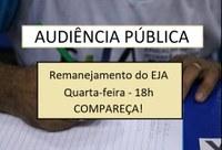 Audiência pública convida população para discutir remanejamento das salas do EJA